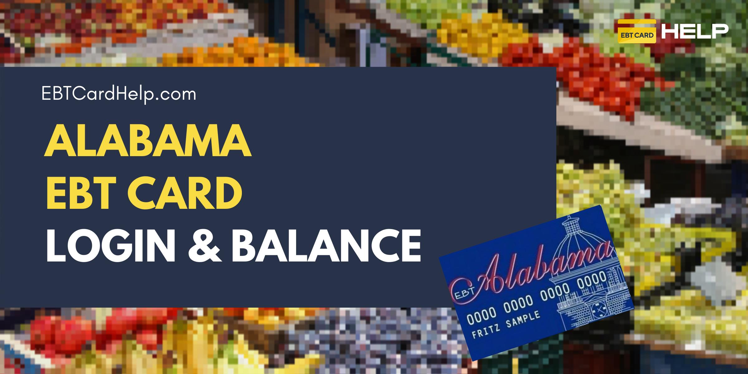 """""""Alabama EBT Card Login and Balance"""""""