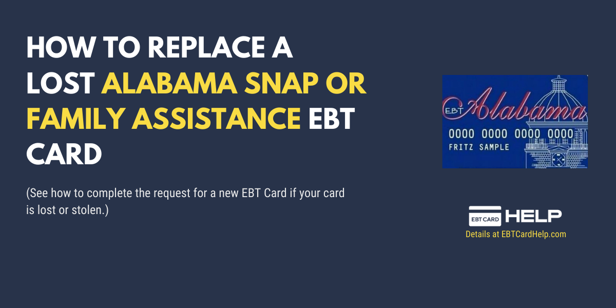 """Alabama Food Stamps EBT Card Replacement Online"""