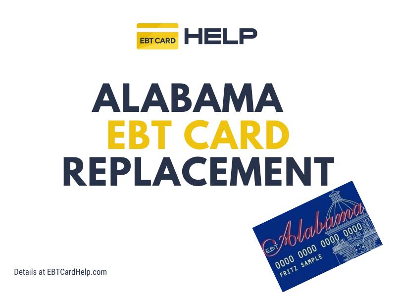 """""""Alabama Food Stamps EBT Card Replacement"""""""