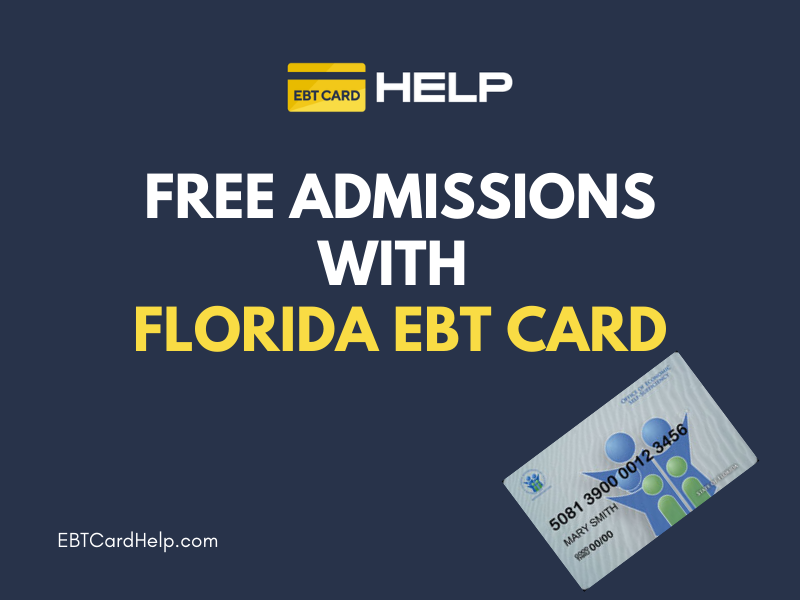 """Free Admissions with Florida EBT"""