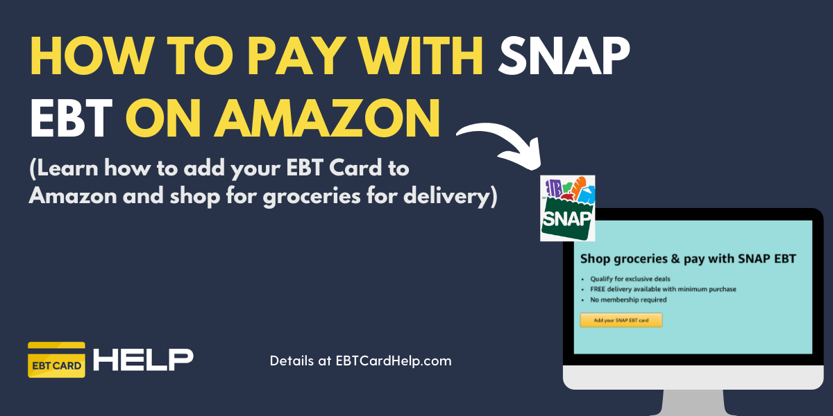"""How to Add SNAP EBT Card to Amazon"""