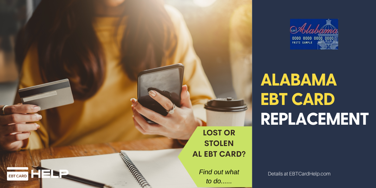 """""""How to replace lost or stolen Alabama EBT Card"""""""