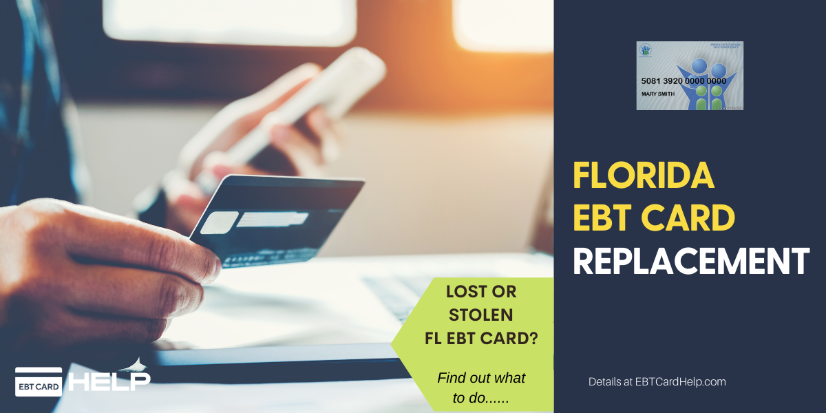 """""""How to replace lost or stolen Florida EBT Card"""""""