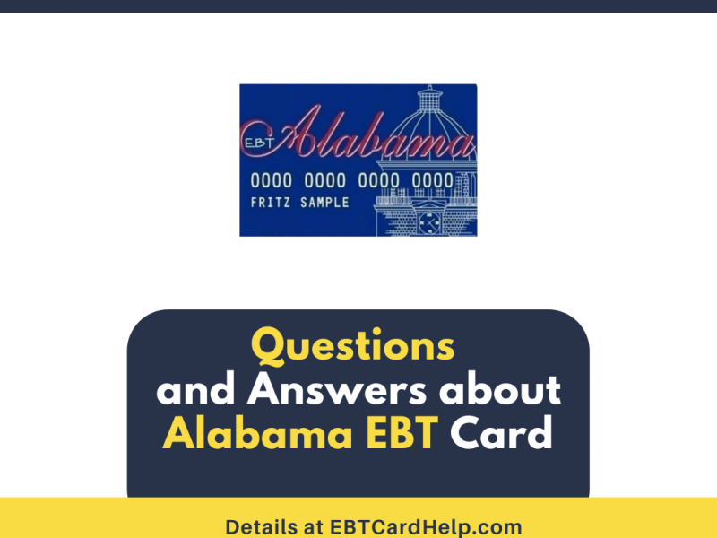 """""""Questions and Answers about Alabama EBT Card"""""""