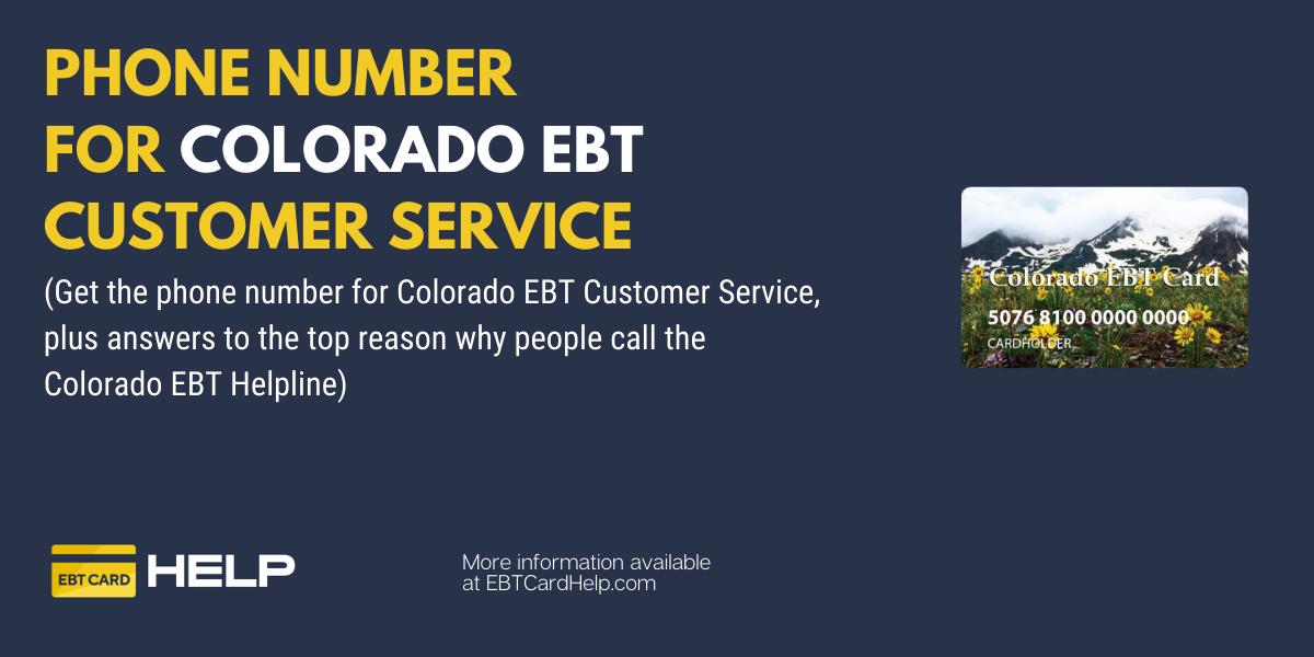 """""""Colorado EBT Phone Number"""""""