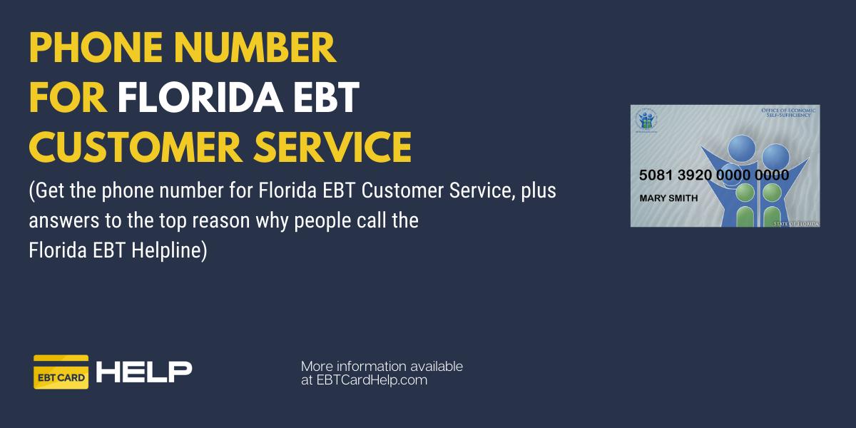 """""""Florida EBT Phone Number"""""""