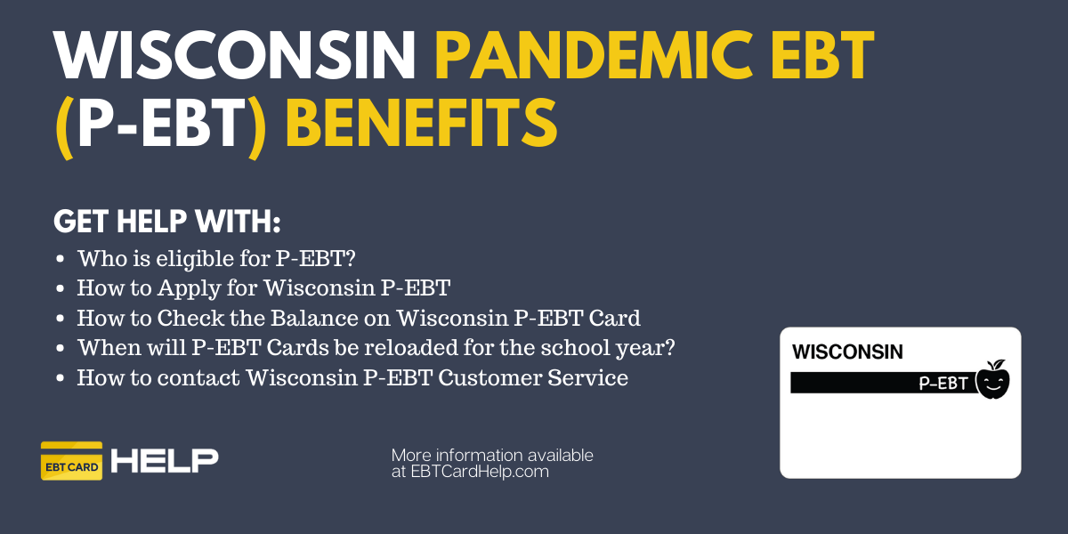 """""""Wisconsin P-EBT Application, Balance and Reload"""""""